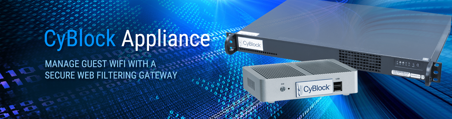 Manage Guest WiFi with CyBlock Appliance
